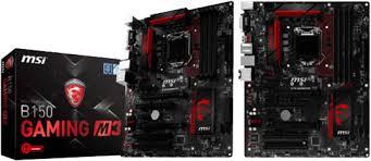 B150 GAMING M3 ATX Board for LGA-1151 CPU's.