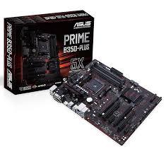 PRIME B350-PLUS Socket AM4 AMD B350 Chipset/DDR4 ATX Board
